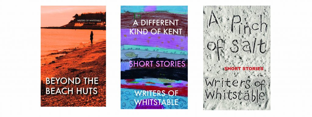 Writers of Whitstable's 3 books - A pinch of Salt, A different Kind of Kent and Beyond the Beach Huts
